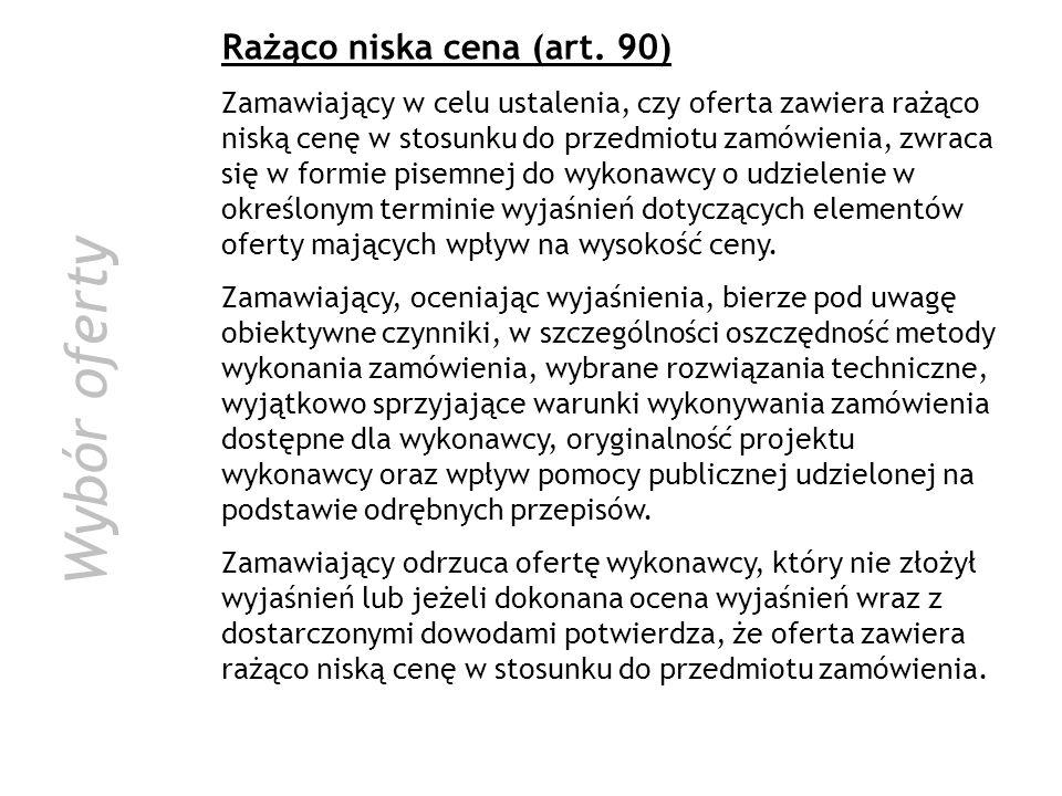 Wybór oferty Rażąco niska cena (art. 90)