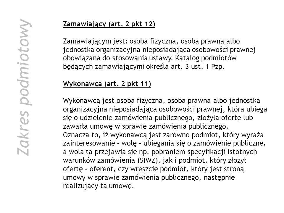 Zakres podmiotowy Zamawiający (art. 2 pkt 12)
