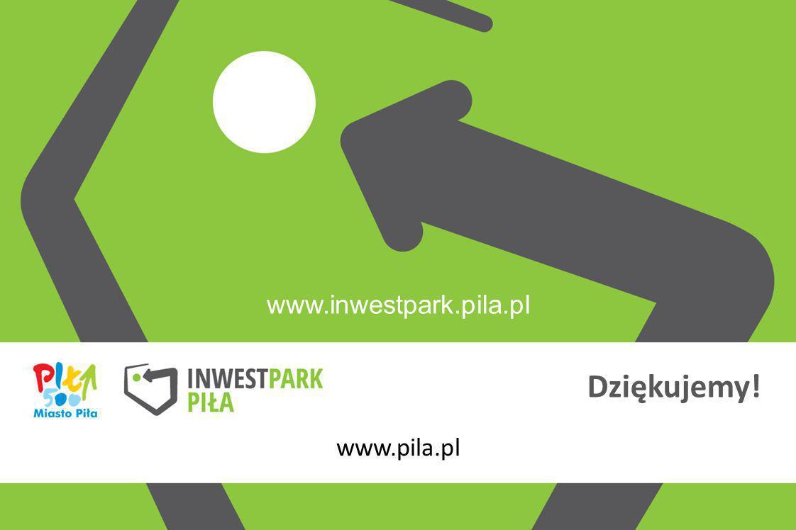 www.inwestpark.pila.pl Dziękujemy! www.pila.pl