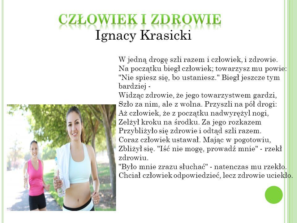 Człowiek i zdrowie Ignacy Krasicki