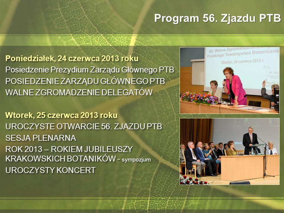 Program 56. Zjazdu PTB Poniedziałek, 24 czerwca 2013 roku