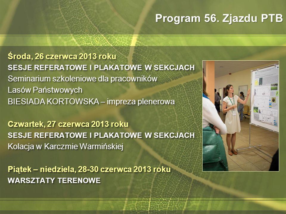 Program 56. Zjazdu PTB Środa, 26 czerwca 2013 roku