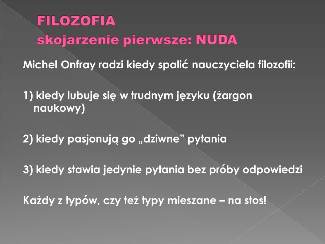 FILOZOFIA skojarzenie pierwsze: NUDA