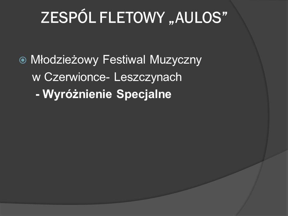 """ZESPÓL FLETOWY """"AULOS"""