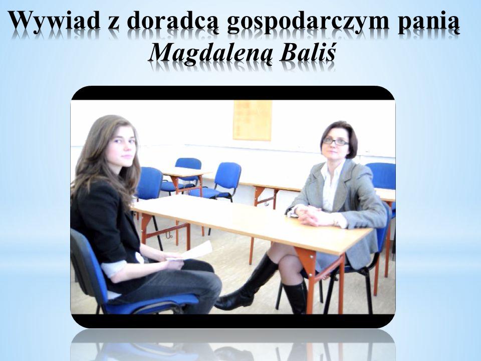 Wywiad z doradcą gospodarczym panią Magdaleną Baliś