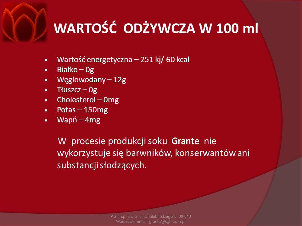 WARTOŚĆ ODŻYWCZA W 100 ml Wartość energetyczna – 251 kj/ 60 kcal