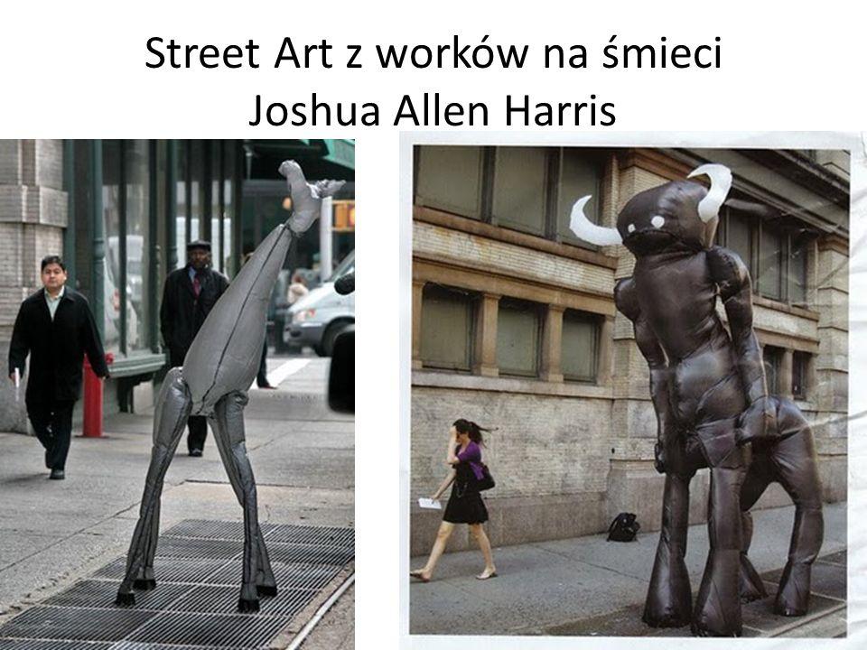 Street Art z worków na śmieci Joshua Allen Harris