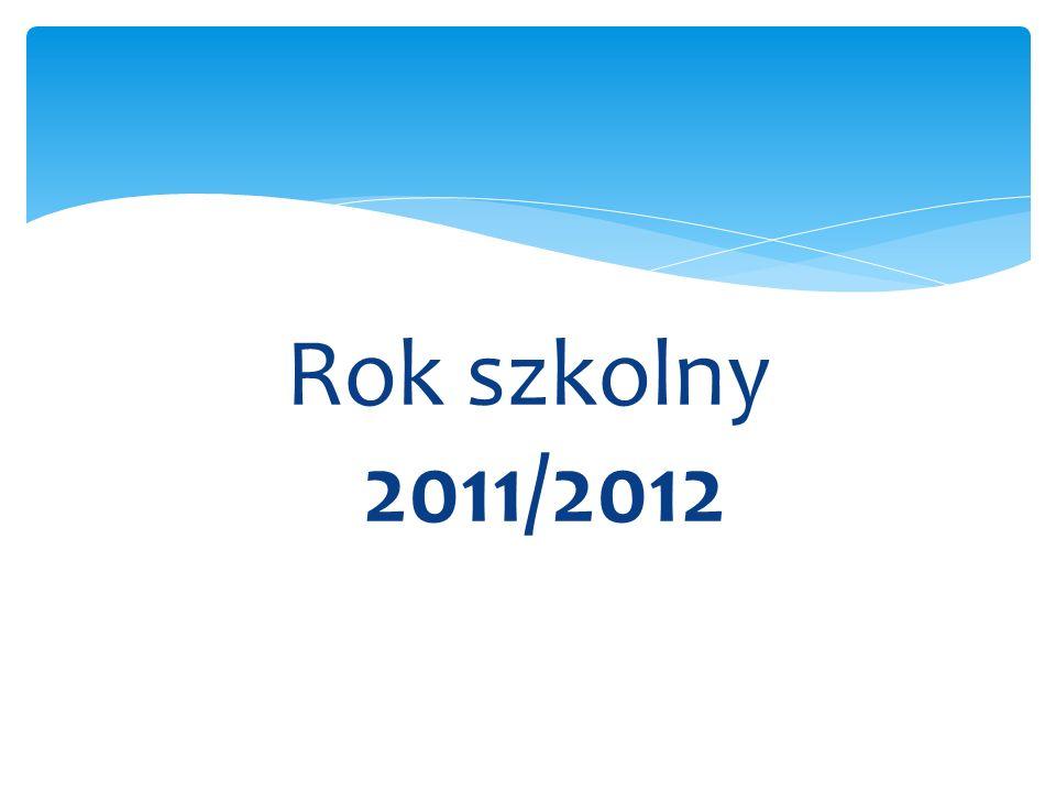 Rok szkolny 2011/2012