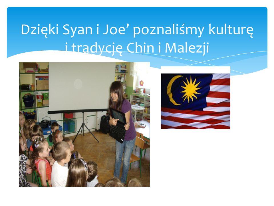 Dzięki Syan i Joe' poznaliśmy kulturę i tradycję Chin i Malezji