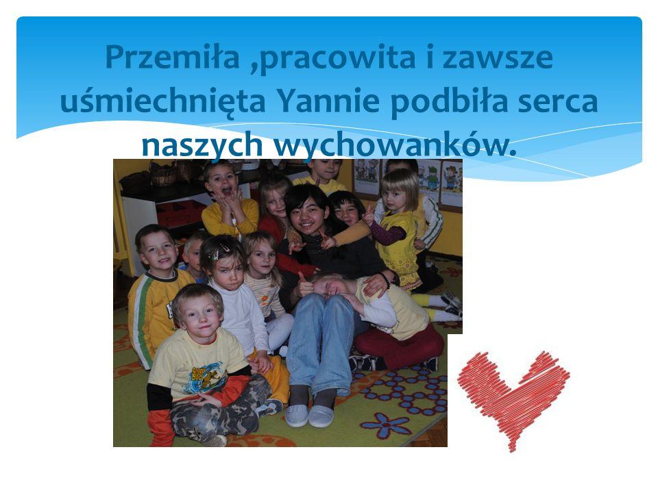 Przemiła ,pracowita i zawsze uśmiechnięta Yannie podbiła serca naszych wychowanków.