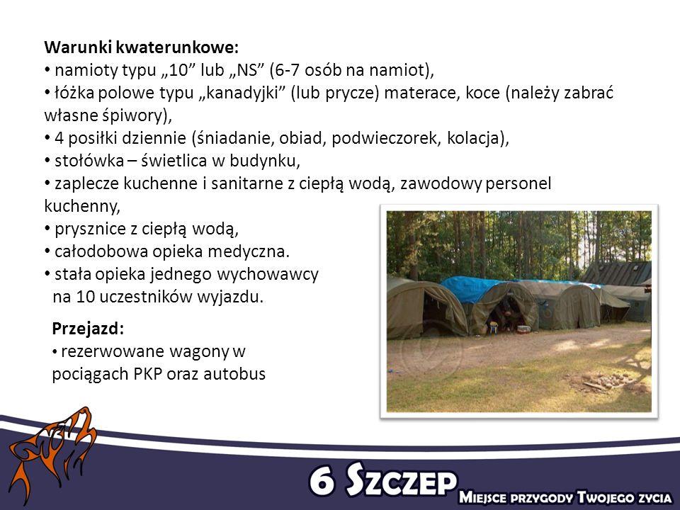 """Warunki kwaterunkowe: namioty typu """"10 lub """"NS (6-7 osób na namiot),"""