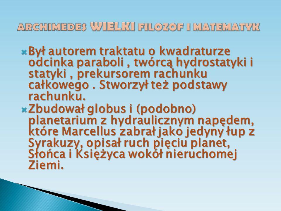 ARCHIMEDES WIELKI FILOZOF I MATEMATYK