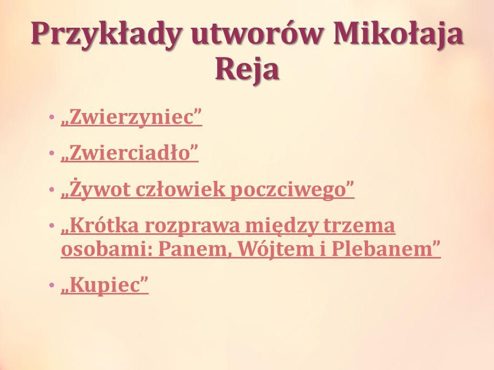 Przykłady utworów Mikołaja Reja