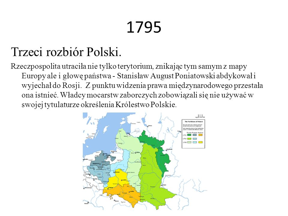 1795 Trzeci rozbiór Polski.