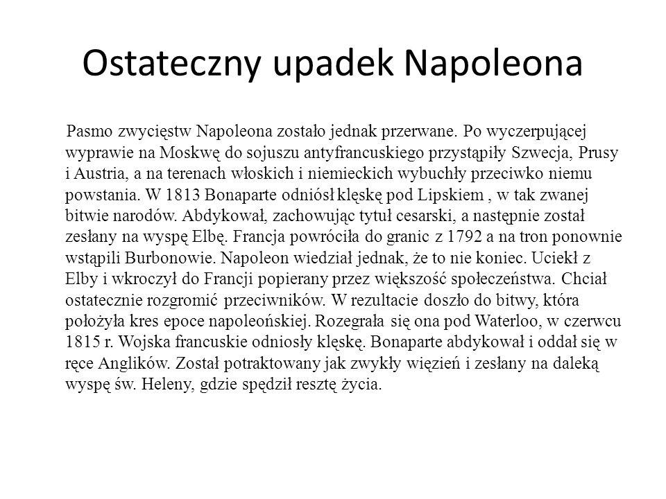Ostateczny upadek Napoleona