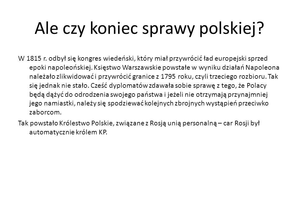 Ale czy koniec sprawy polskiej