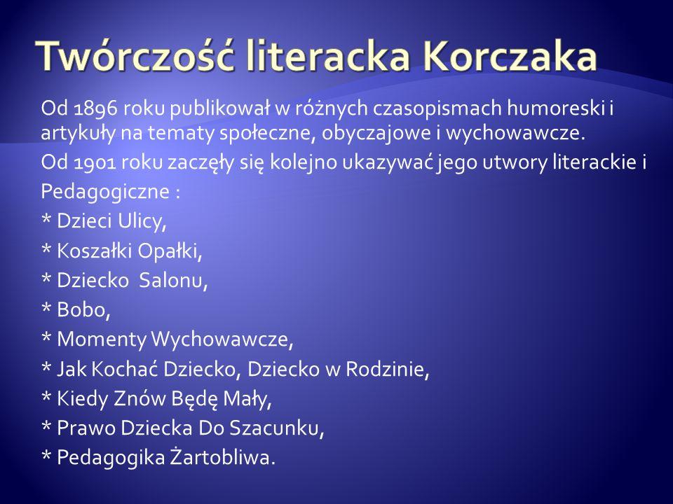 Twórczość literacka Korczaka