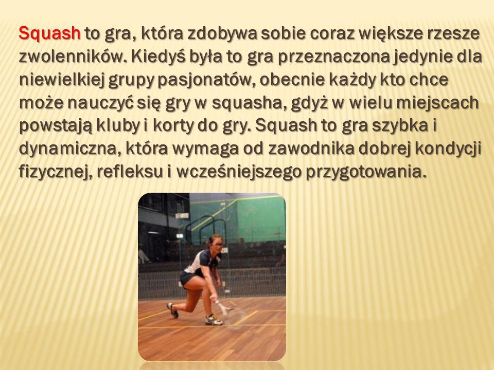 Squash to gra, która zdobywa sobie coraz większe rzesze zwolenników