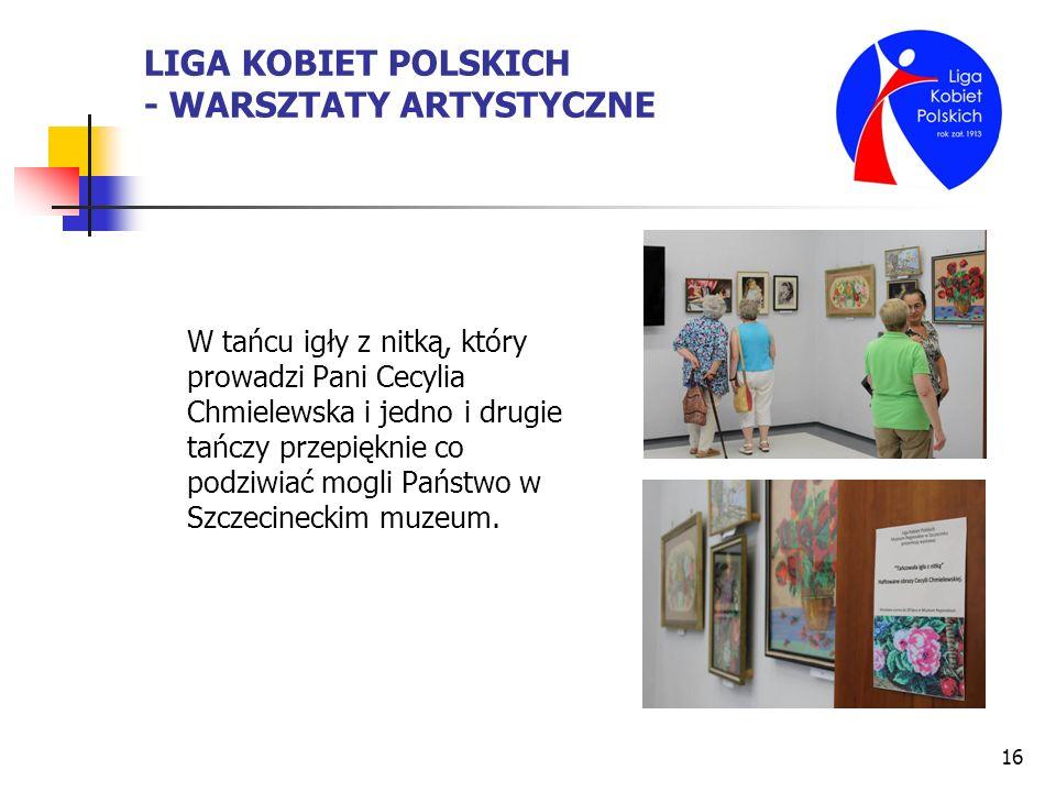 LIGA KOBIET POLSKICH - WARSZTATY ARTYSTYCZNE