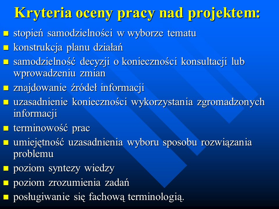 Kryteria oceny pracy nad projektem: