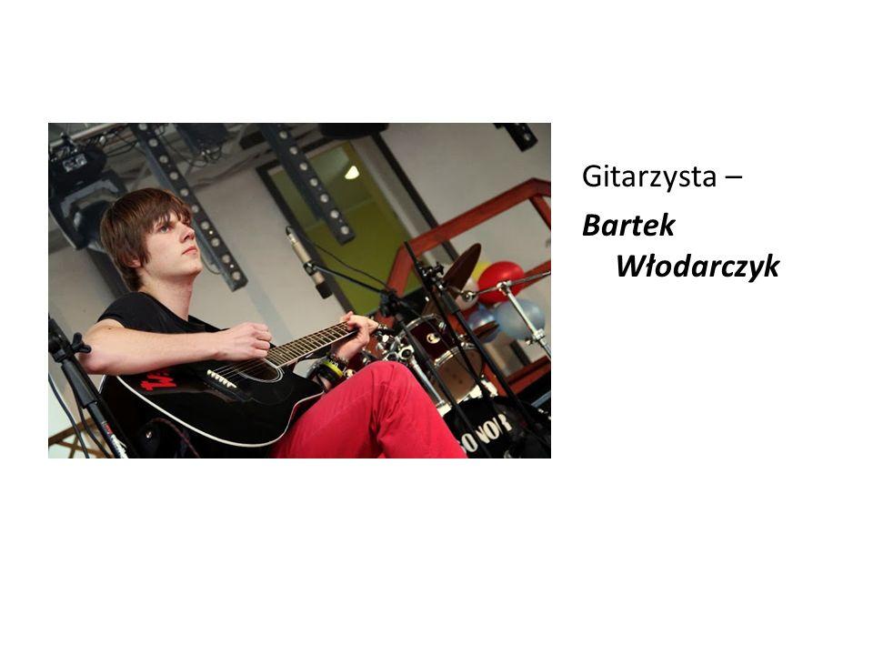 Gitarzysta – Bartek Włodarczyk