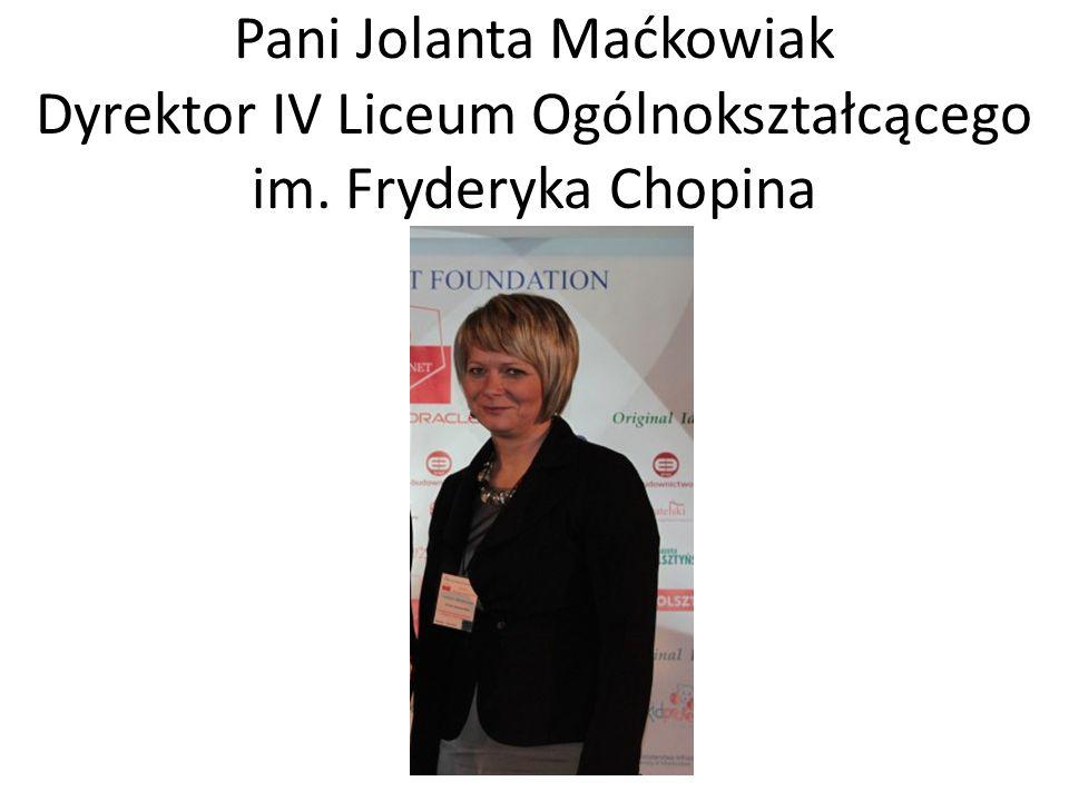 Pani Jolanta Maćkowiak Dyrektor IV Liceum Ogólnokształcącego im