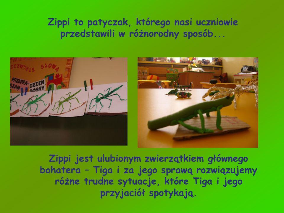 Zippi to patyczak, którego nasi uczniowie przedstawili w różnorodny sposób...
