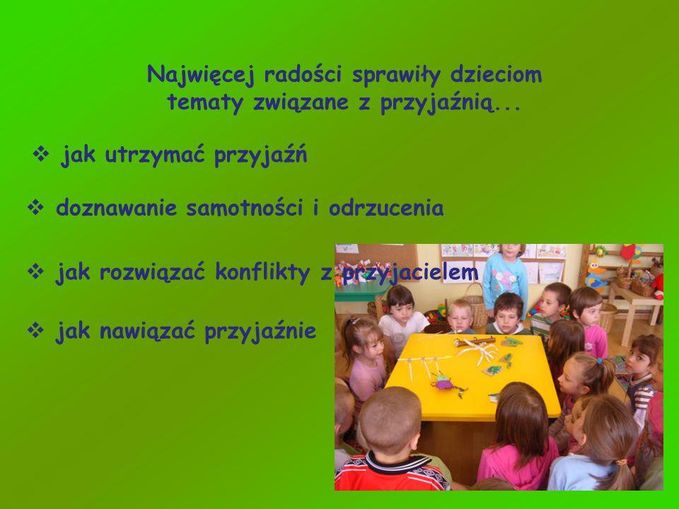 Najwięcej radości sprawiły dzieciom tematy związane z przyjaźnią...