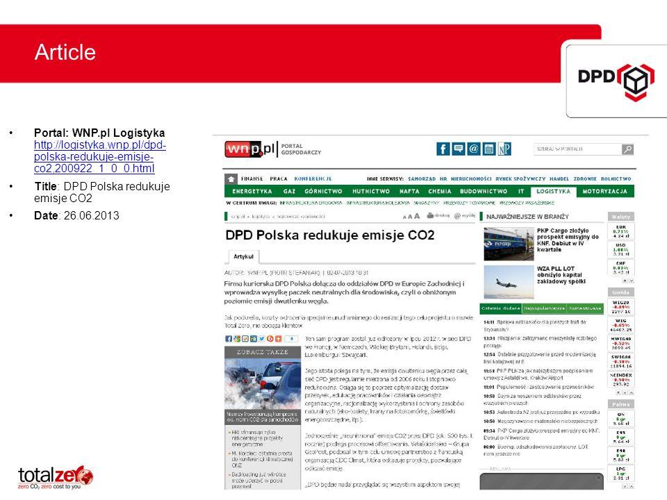 Article Portal: WNP.pl Logistyka http://logistyka.wnp.pl/dpd- polska-redukuje-emisje- co2,200922_1_0_0.html.