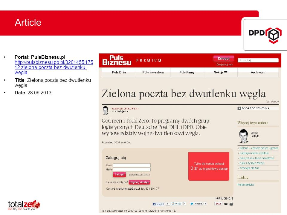 ArticlePortal: PulsBiznesu.pl http://pulsbiznesu.pb.pl/3201455,175 12,zielona-poczta-bez-dwutlenku- wegla.