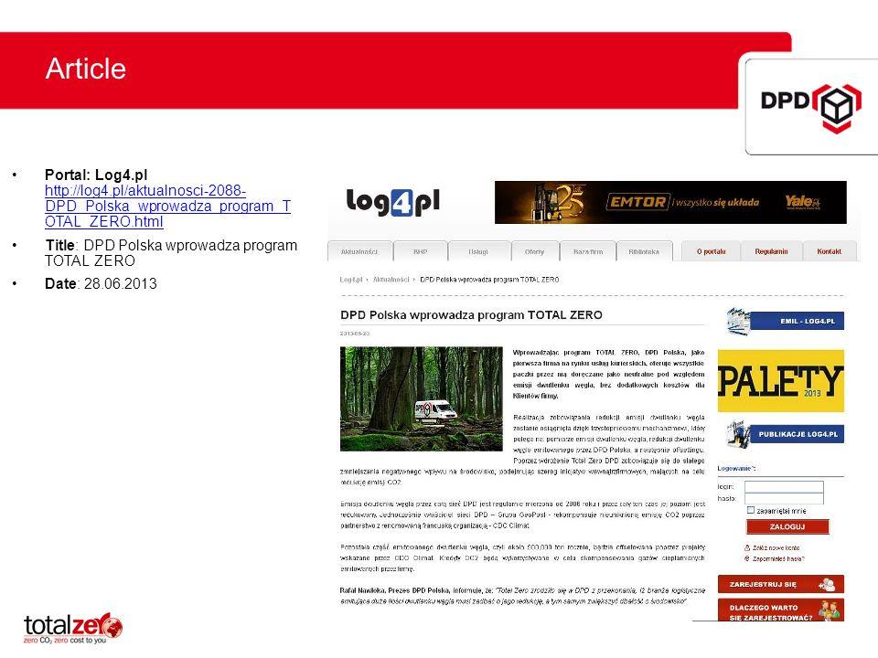 Article Portal: Log4.pl http://log4.pl/aktualnosci-2088- DPD_Polska_wprowadza_program_T OTAL_ZERO.html.