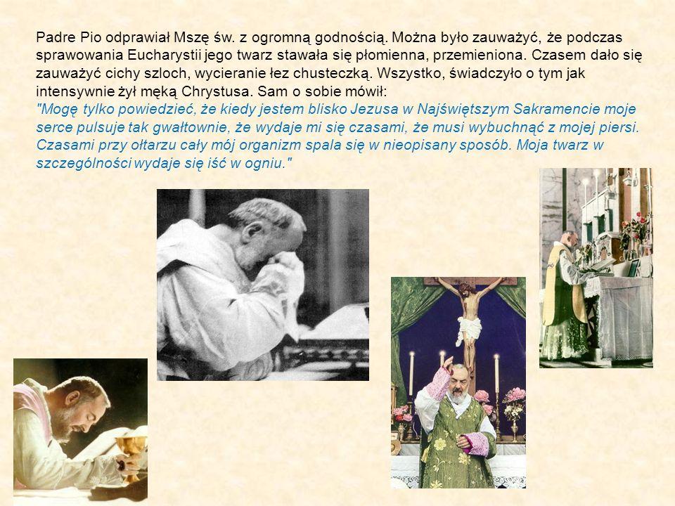 Padre Pio odprawiał Mszę św. z ogromną godnością