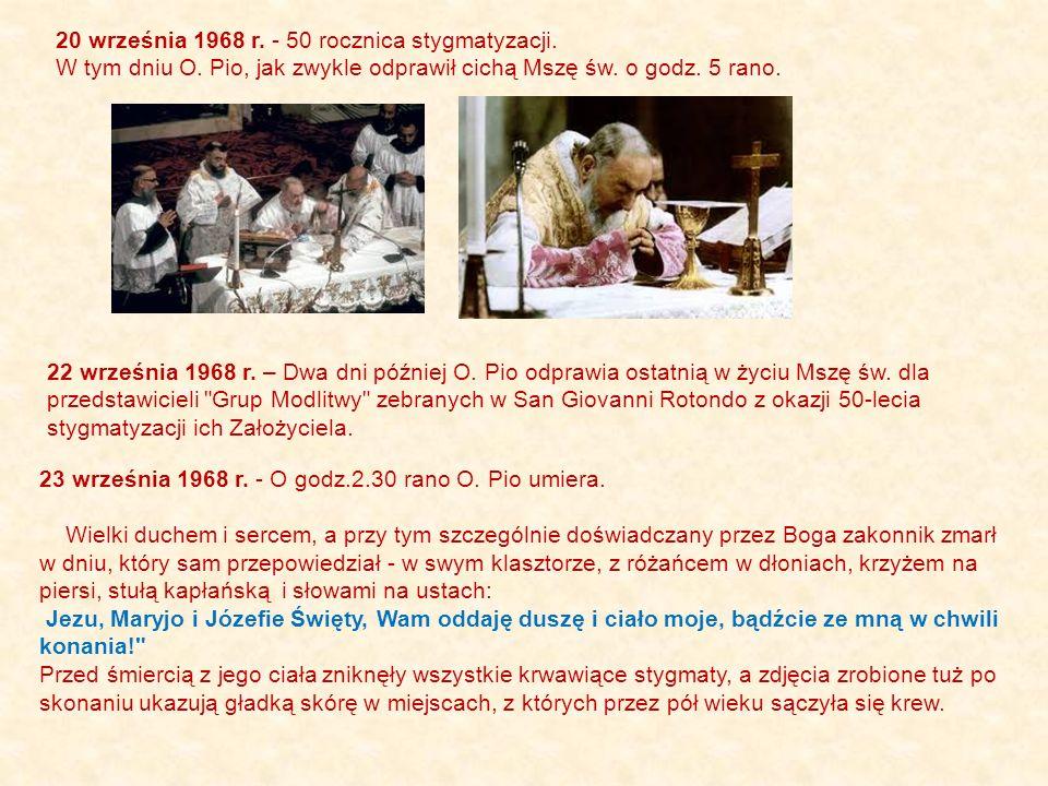 20 września 1968 r. - 50 rocznica stygmatyzacji.