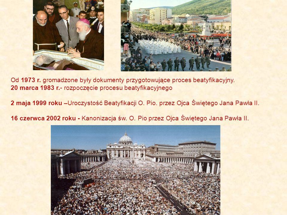 Od 1973 r. gromadzone były dokumenty przygotowujące proces beatyfikacyjny.