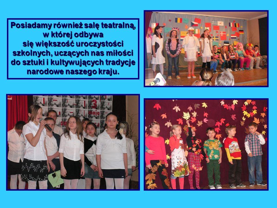 Posiadamy również salę teatralną, w której odbywa się większość uroczystości szkolnych, uczących nas miłości do sztuki i kultywujących tradycje narodowe naszego kraju.