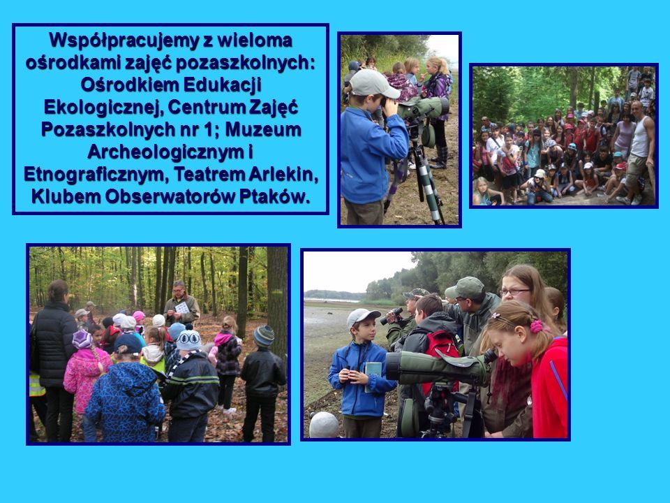 Współpracujemy z wieloma ośrodkami zajęć pozaszkolnych: Ośrodkiem Edukacji Ekologicznej, Centrum Zajęć Pozaszkolnych nr 1; Muzeum Archeologicznym i Etnograficznym, Teatrem Arlekin, Klubem Obserwatorów Ptaków.