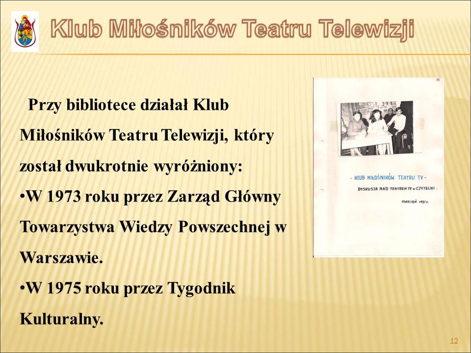 W 1975 roku przez Tygodnik Kulturalny.