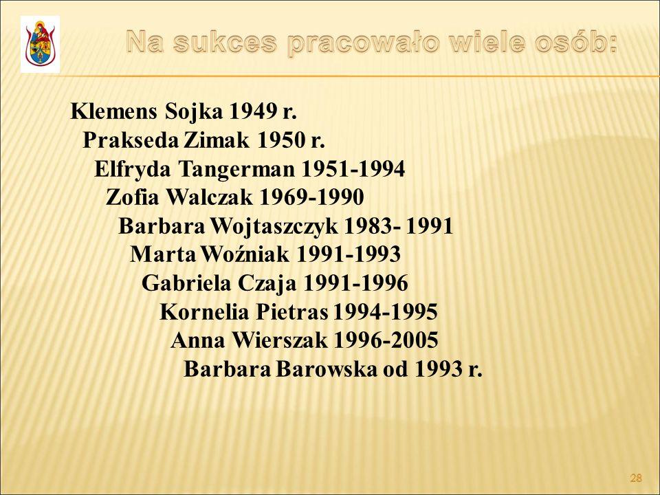 Klemens Sojka 1949 r. Prakseda Zimak 1950 r.