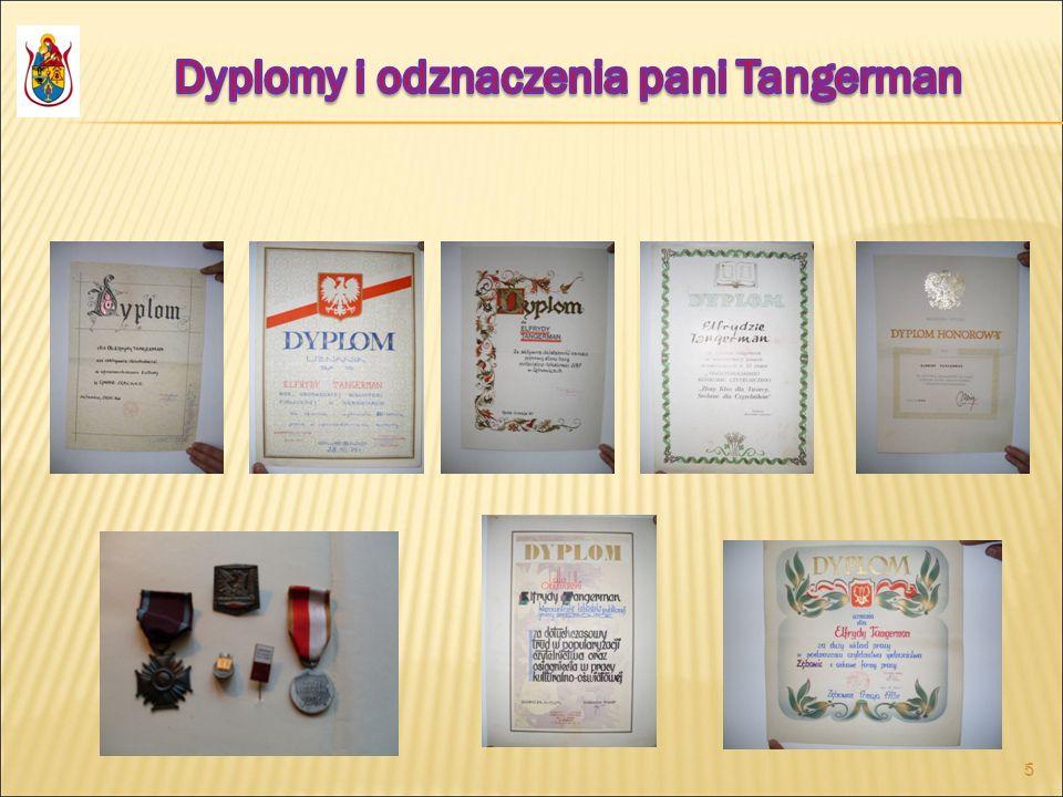 Dyplomy i odznaczenia pani Tangerman