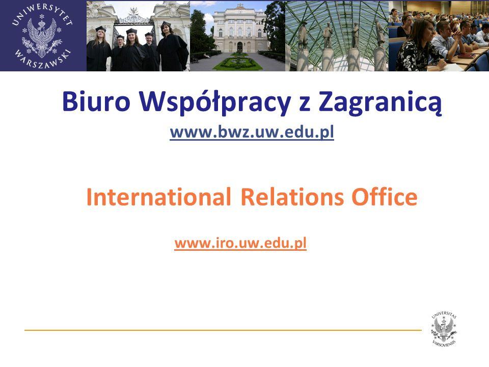 Biuro Współpracy z Zagranicą www. bwz. uw. edu
