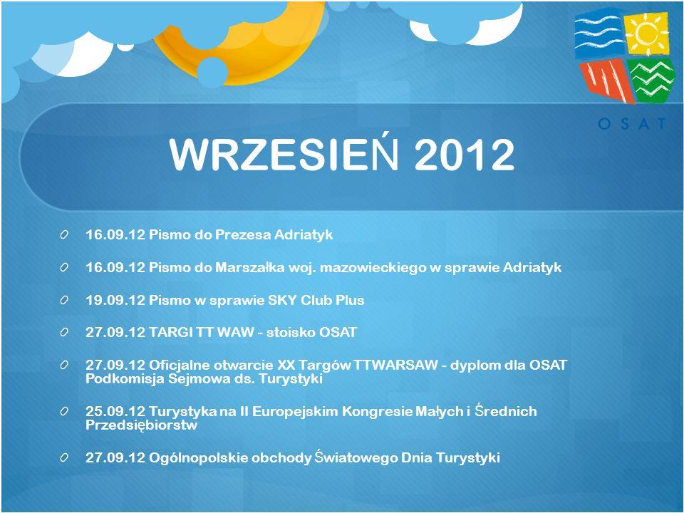 WRZESIEŃ 2012 16.09.12 Pismo do Prezesa Adriatyk