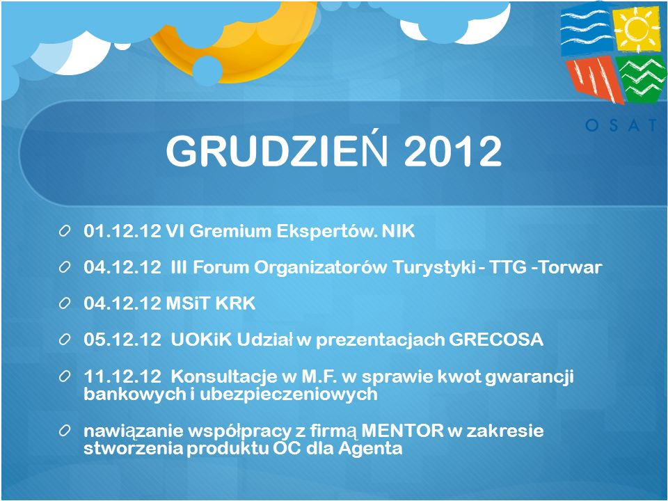 GRUDZIEŃ 2012 01.12.12 VI Gremium Ekspertów. NIK
