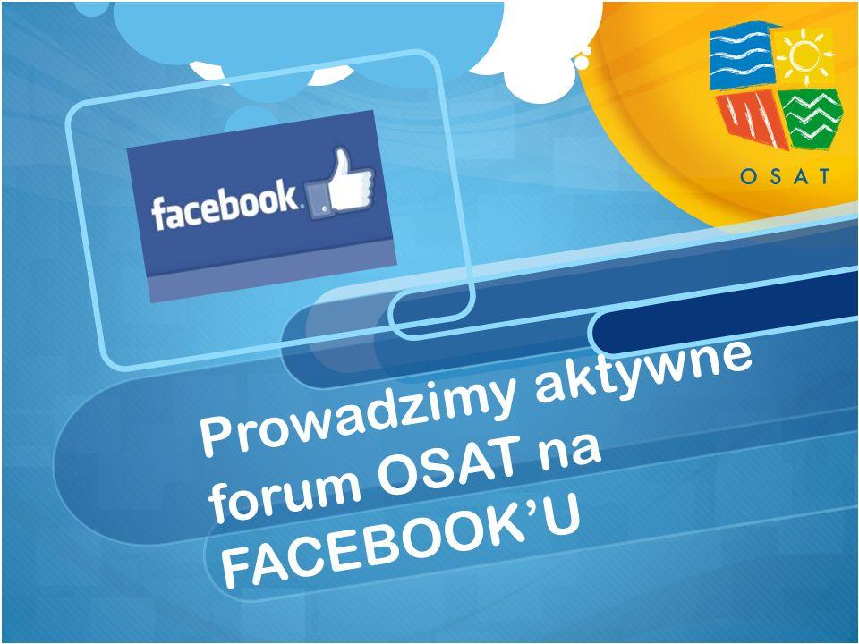 Prowadzimy aktywne forum OSAT na FACEBOOK'U
