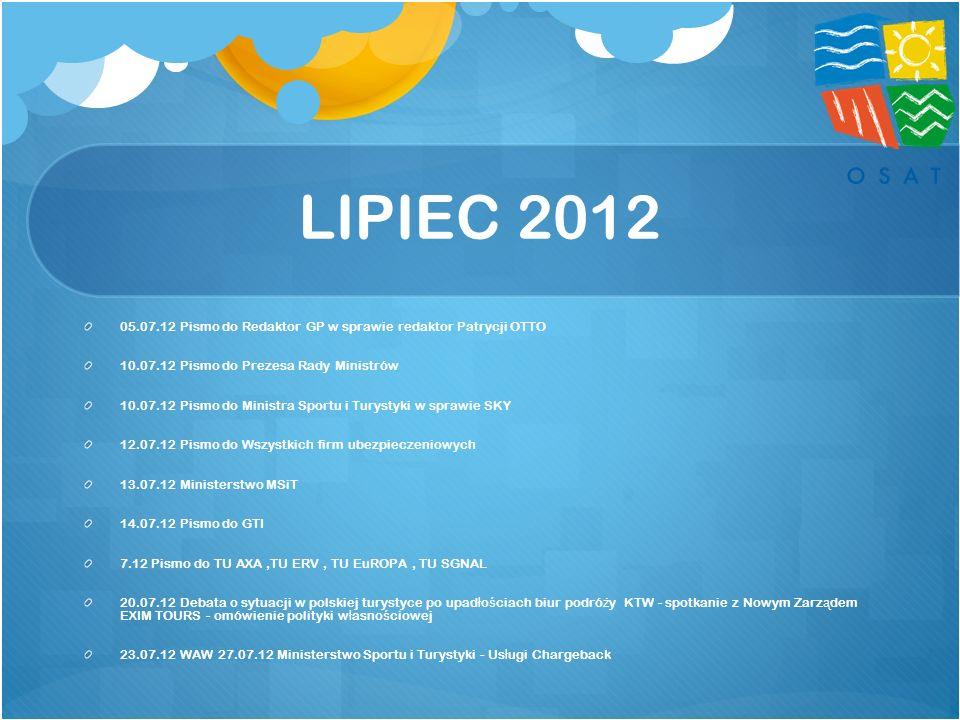 LIPIEC 2012 05.07.12 Pismo do Redaktor GP w sprawie redaktor Patrycji OTTO. 10.07.12 Pismo do Prezesa Rady Ministrów.