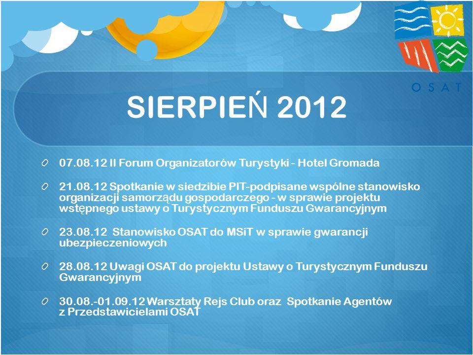SIERPIEŃ 2012 07.08.12 II Forum Organizatorów Turystyki - Hotel Gromada.