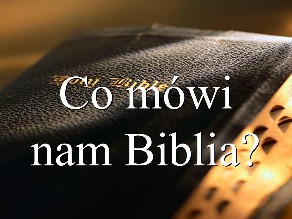 Co mówi nam Biblia