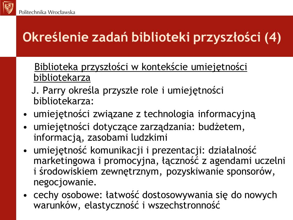 Określenie zadań biblioteki przyszłości (4)