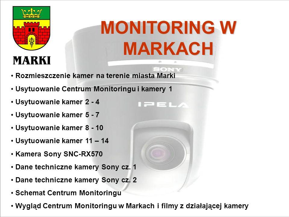 MONITORING W MARKACH Rozmieszczenie kamer na terenie miasta Marki