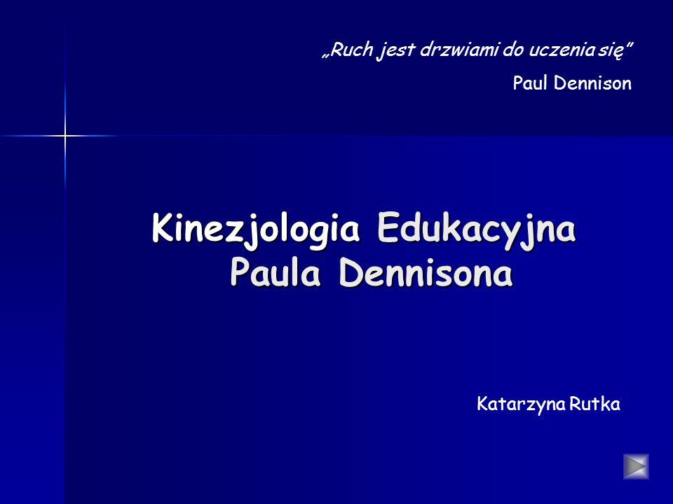 Kinezjologia Edukacyjna Paula Dennisona