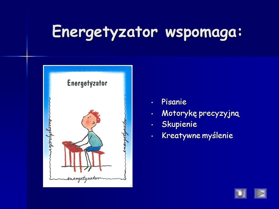 Energetyzator wspomaga: